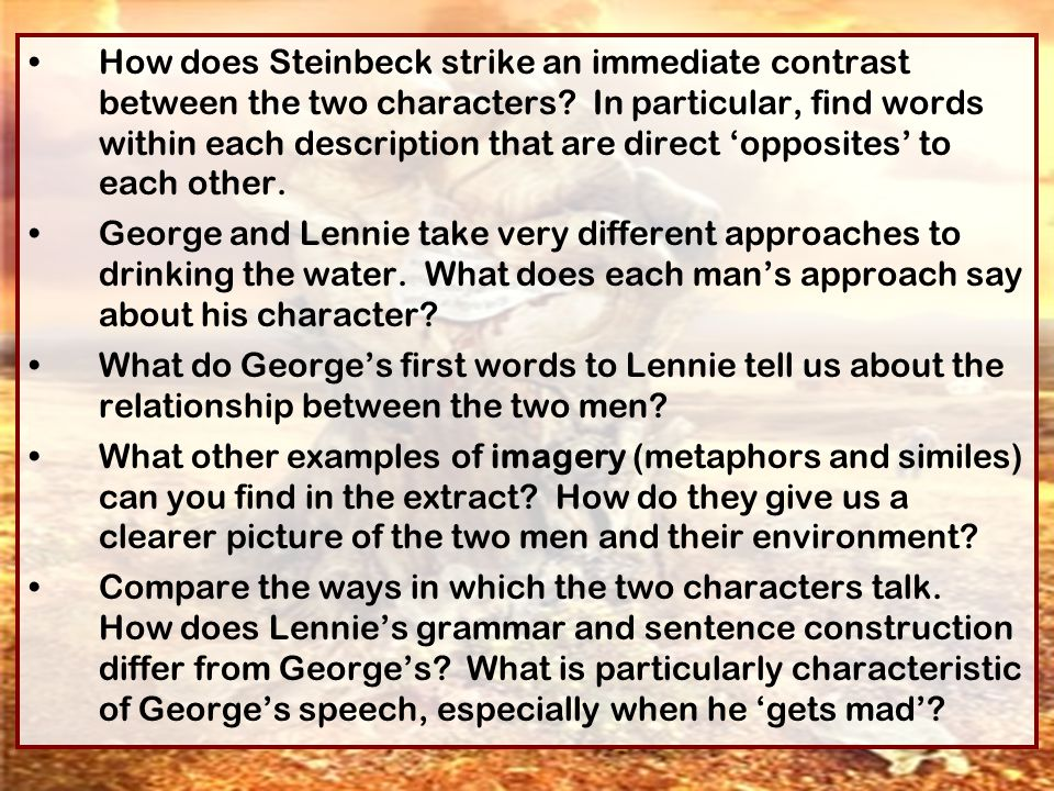 How does Steinbeck strike an immediate contrast between the two characters In particular, find words within each description that are direct 'opposites' to each other.