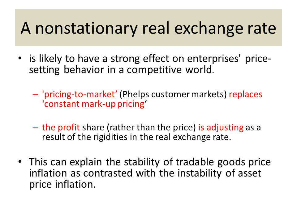 A nonstationary real exchange rate