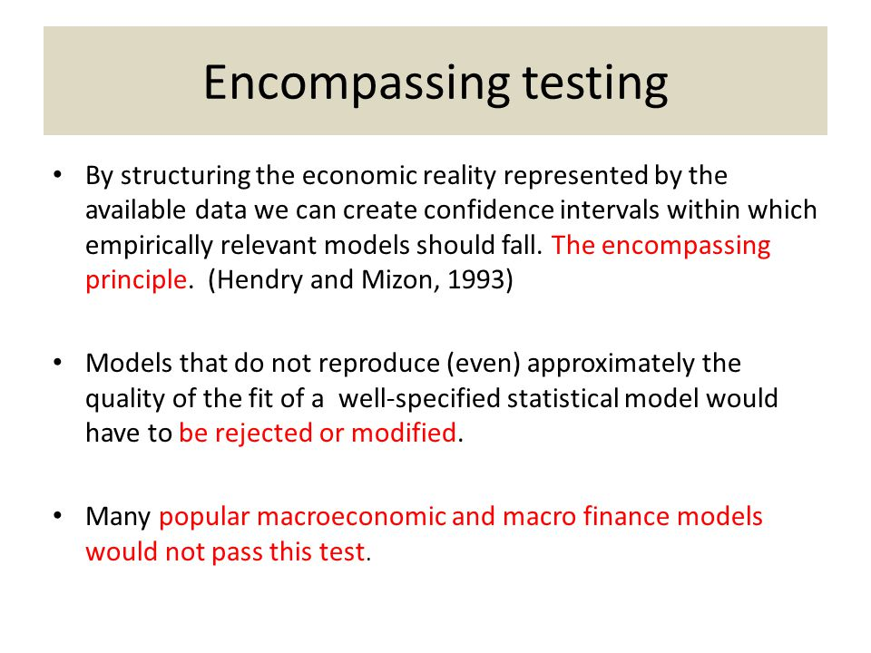 Encompassing testing