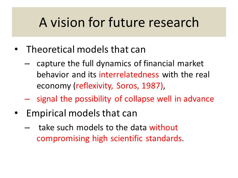 A vision for future research
