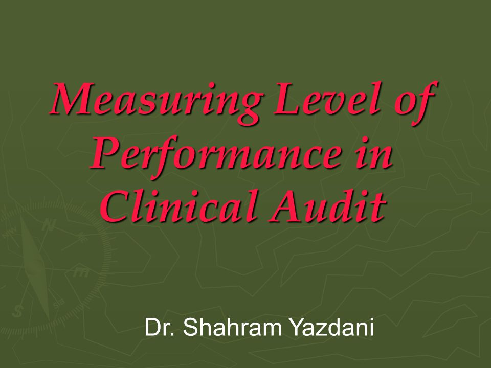 Measuring Level of Performance in Clinical Audit
