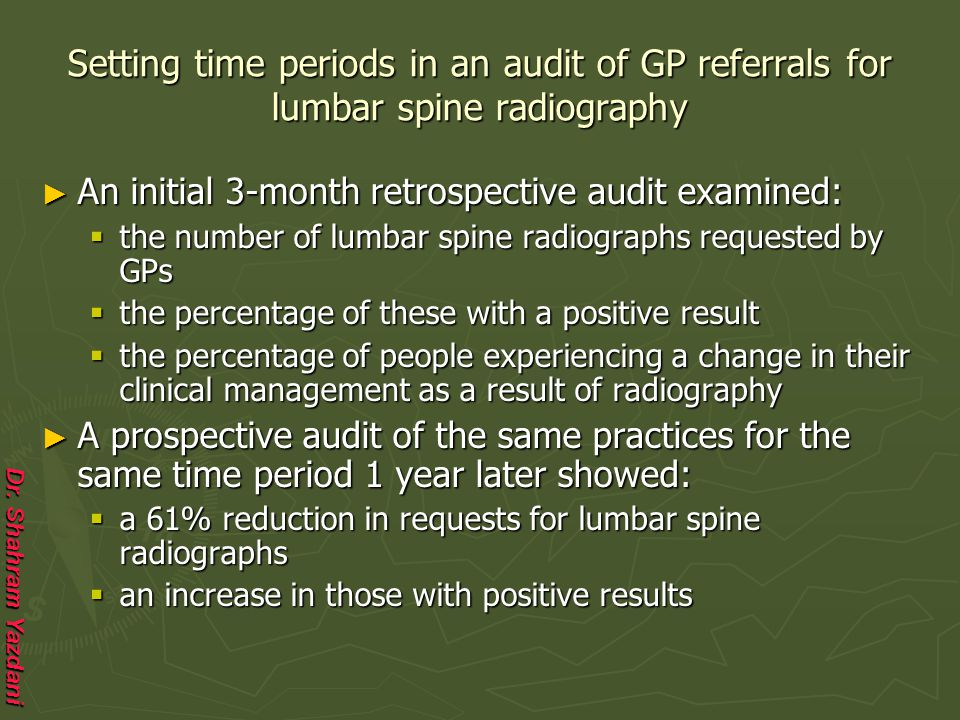 Setting time periods in an audit of GP referrals for lumbar spine radiography