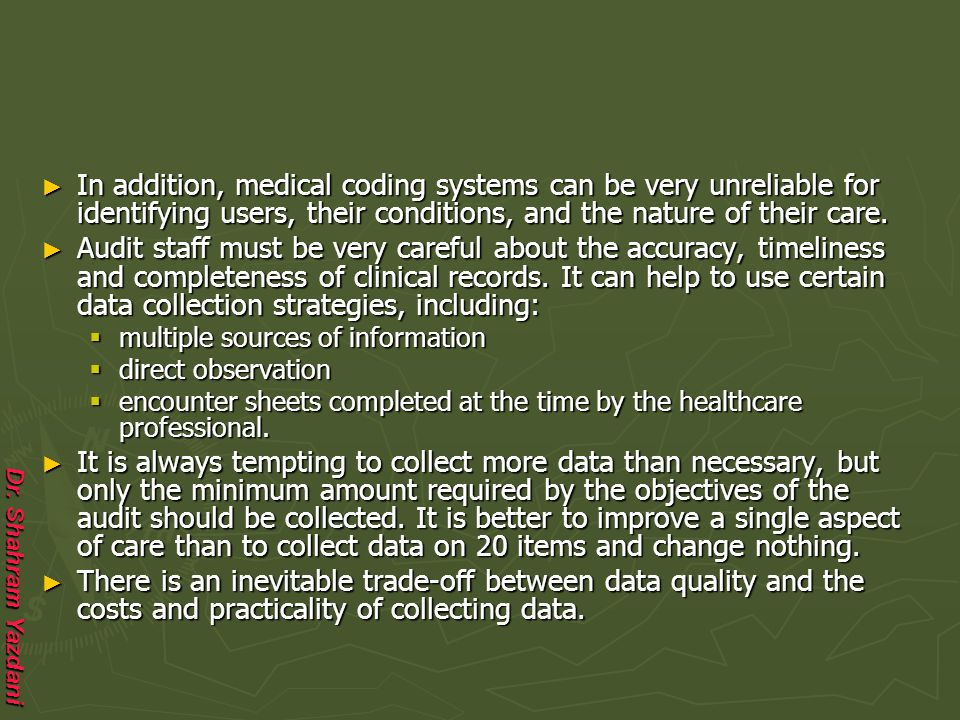 In addition, medical coding systems can be very unreliable for identifying users, their conditions, and the nature of their care.