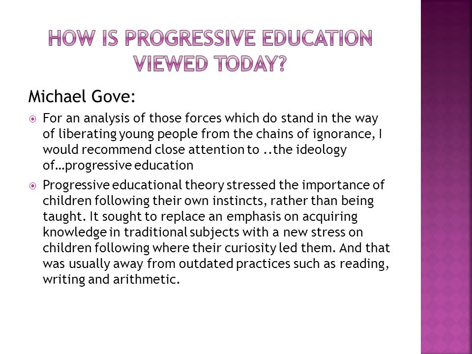 How is progressive education viewed today