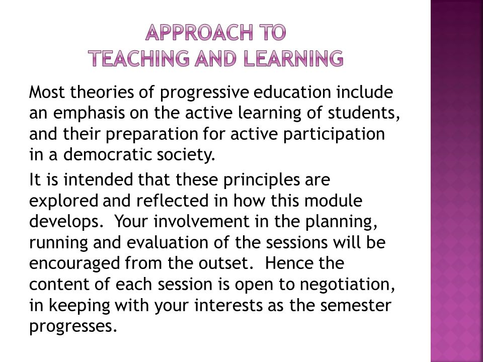 Approach to teaching and learning