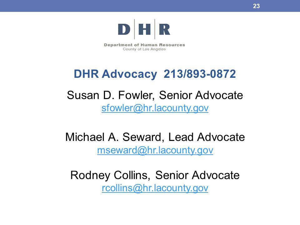 Susan D. Fowler, Senior Advocate