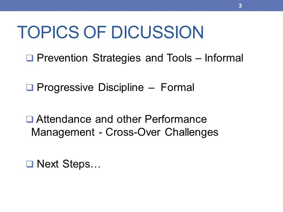 TOPICS OF DICUSSION Prevention Strategies and Tools – Informal