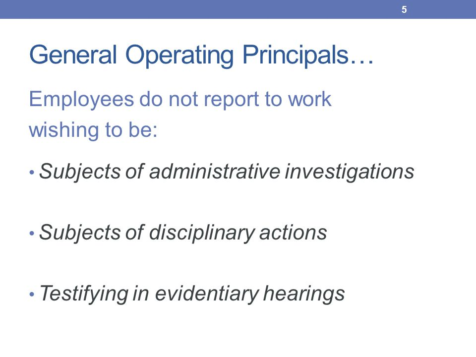 General Operating Principals…
