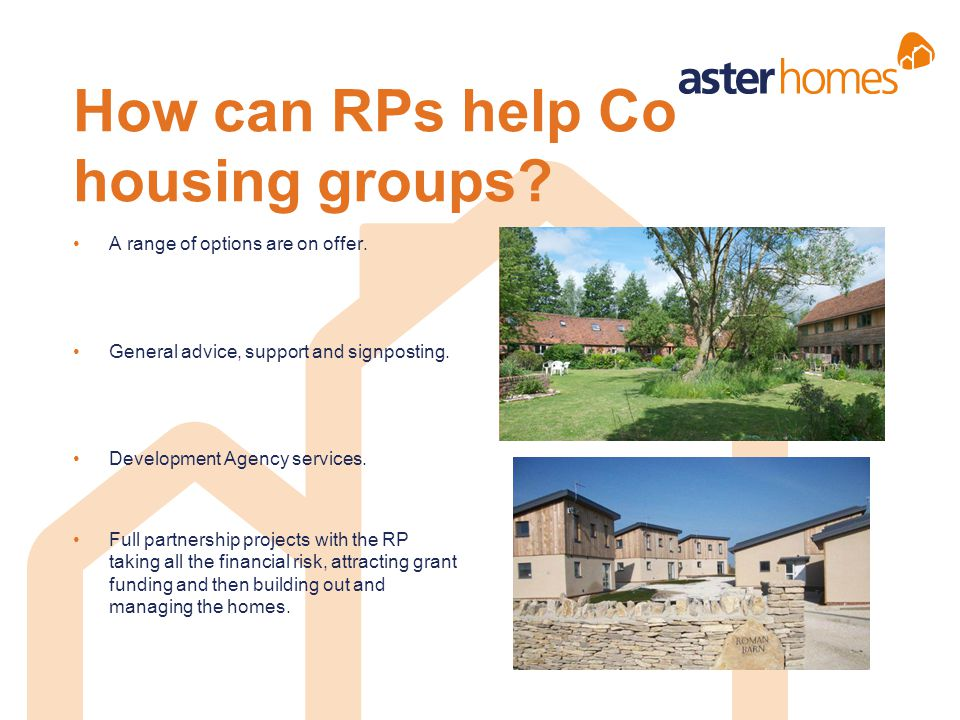 How can RPs help Co housing groups
