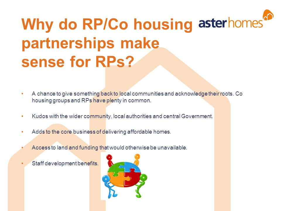 Why do RP/Co housing partnerships make sense for RPs