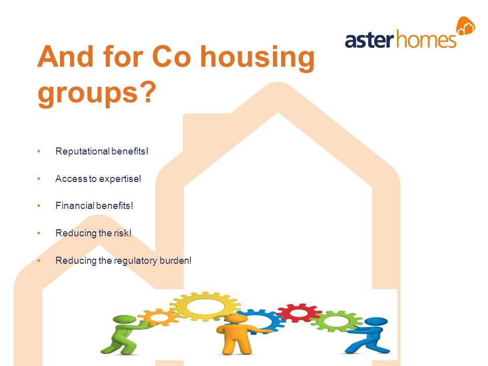 And for Co housing groups
