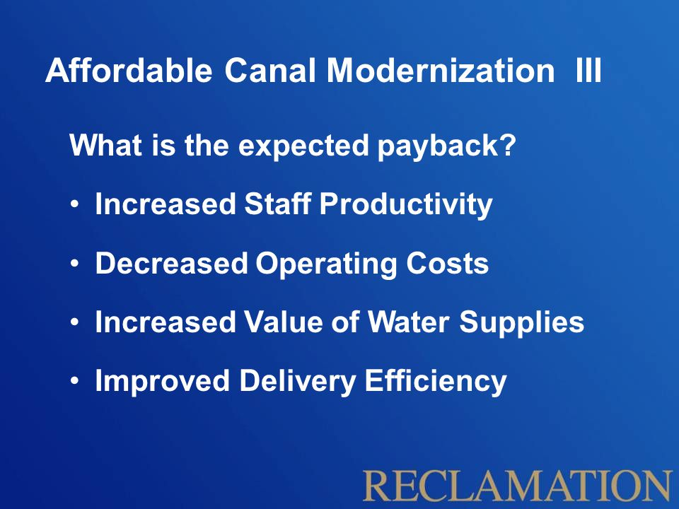 Affordable Canal Modernization III