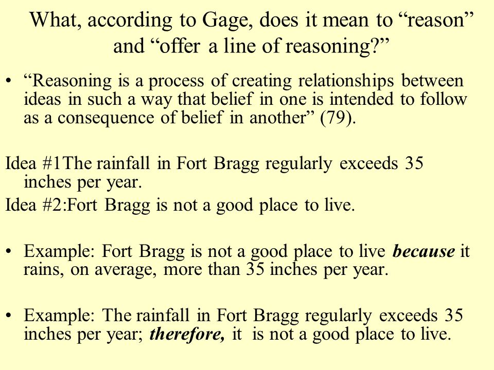 What, according to Gage, does it mean to reason and offer a line of reasoning