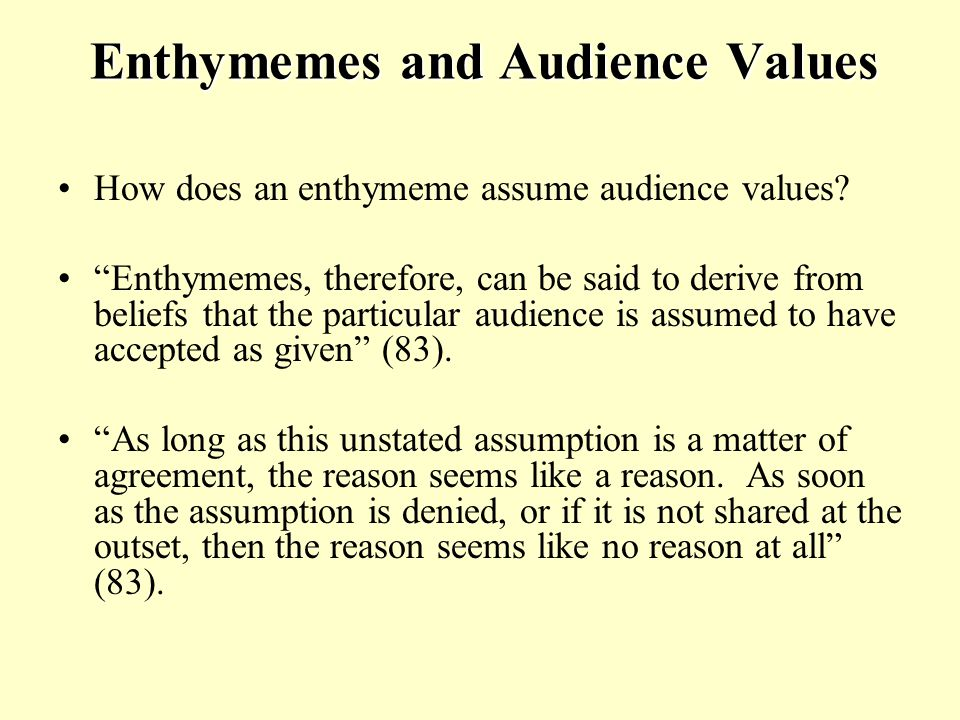 Enthymemes and Audience Values