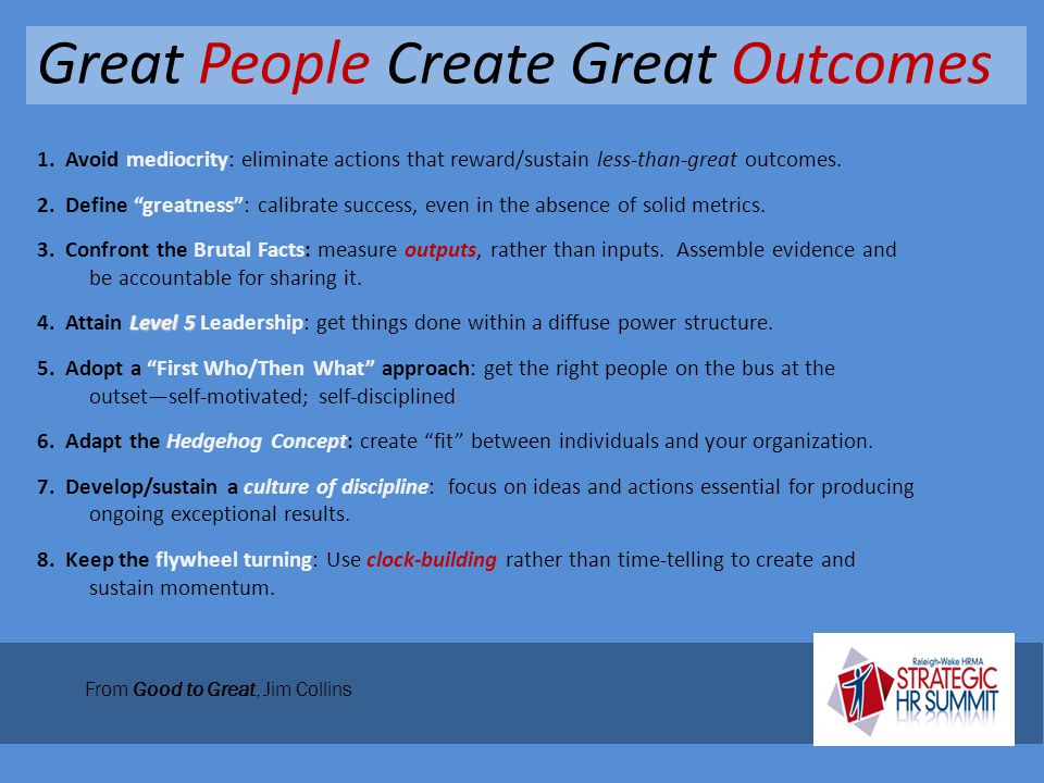 Great People Create Great Outcomes