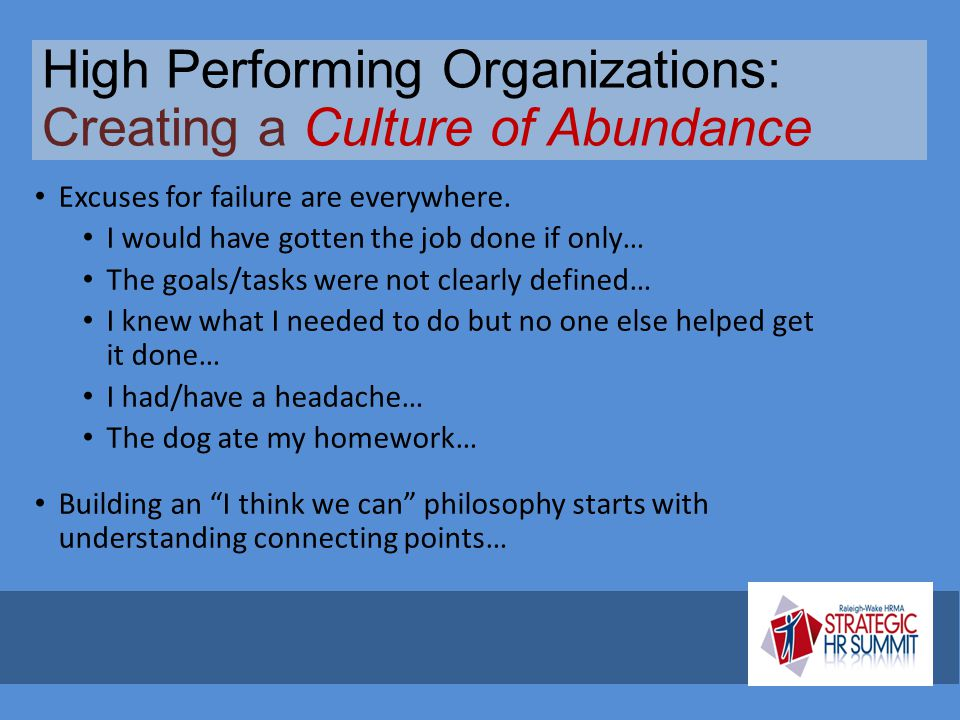 High Performing Organizations: Creating a Culture of Abundance