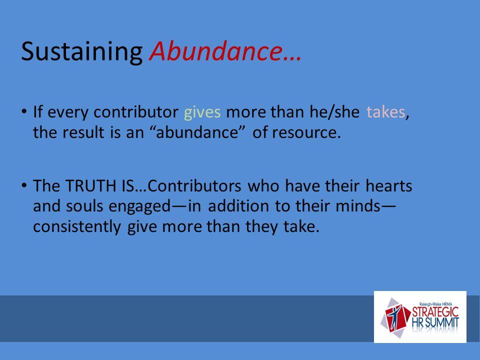 Sustaining Abundance…