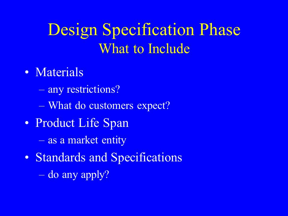 Design Specification Phase What to Include