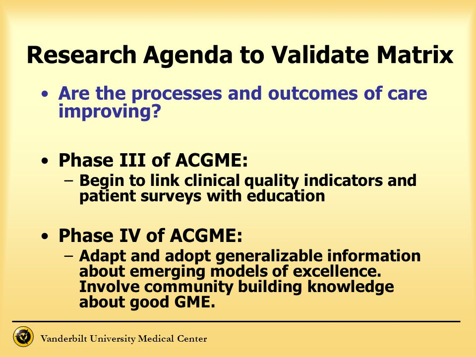 Research Agenda to Validate Matrix
