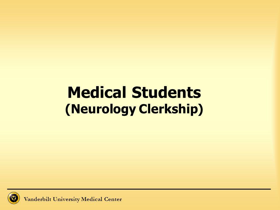 Medical Students (Neurology Clerkship)