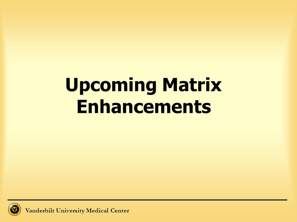 Upcoming Matrix Enhancements