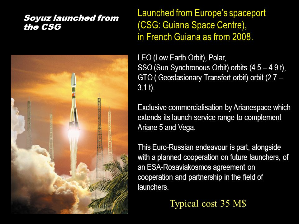 Launched from Europe's spaceport (CSG: Guiana Space Centre),
