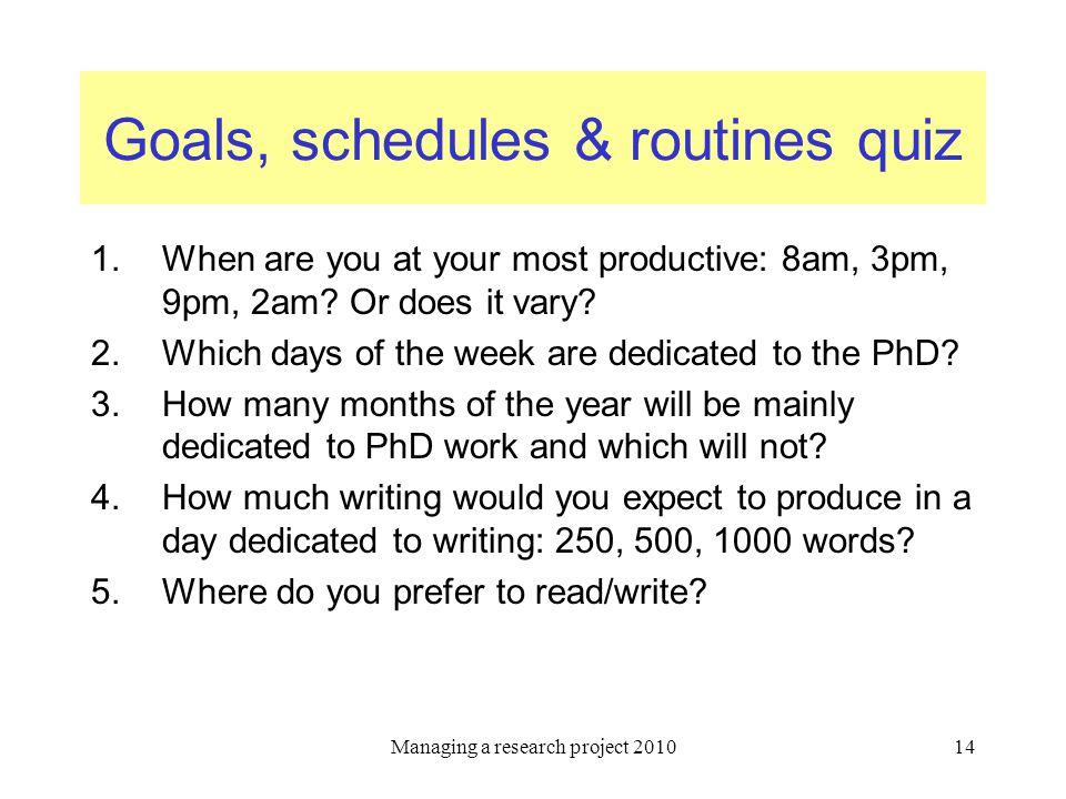 Goals, schedules & routines quiz