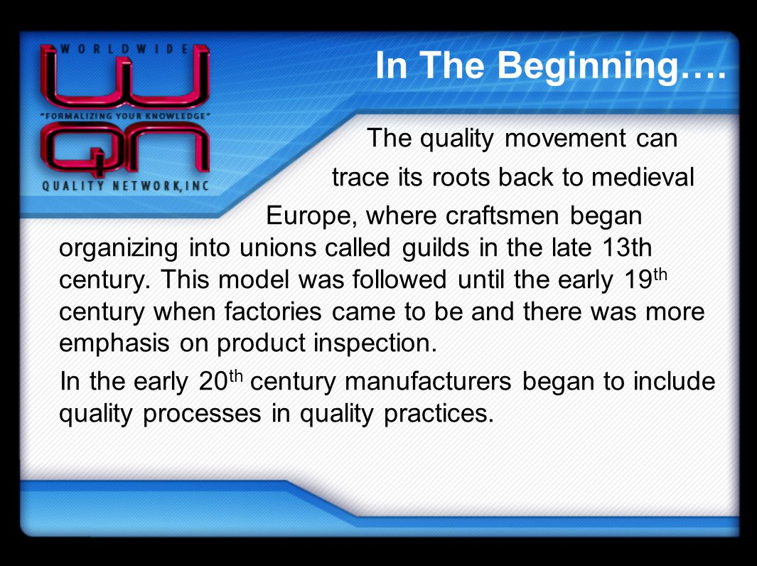 In The Beginning…. The quality movement can