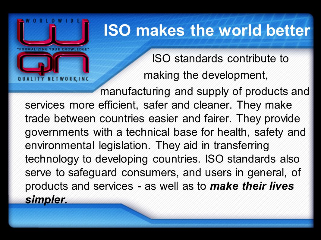 ISO makes the world better