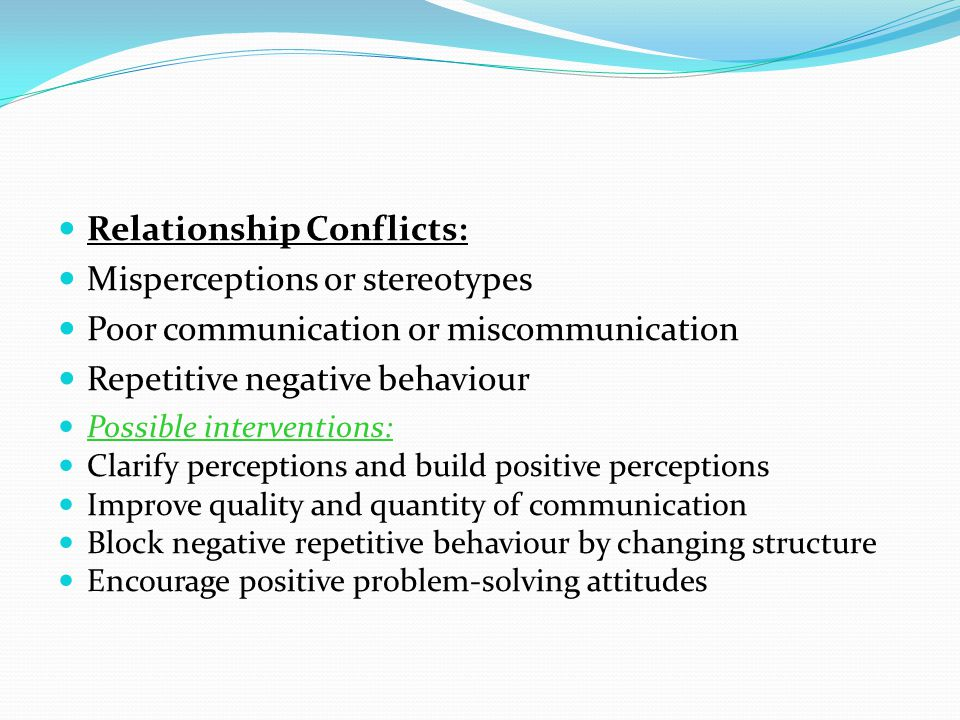 Relationship Conflicts: Misperceptions or stereotypes