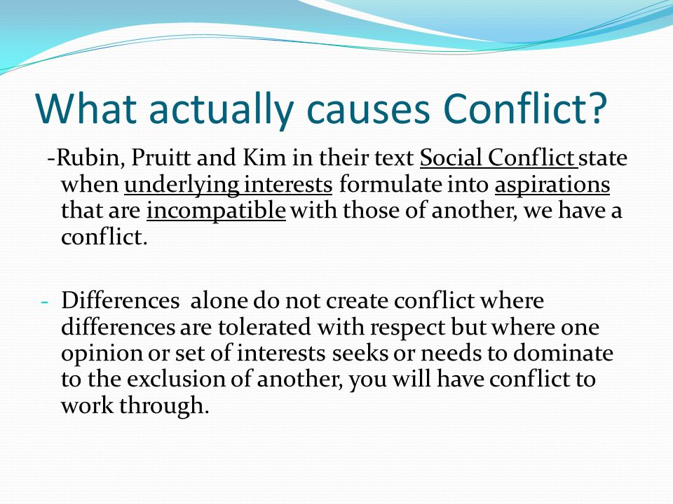 What actually causes Conflict