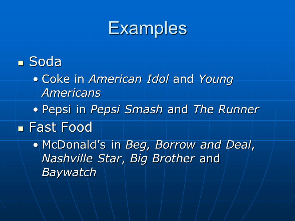 Examples Soda Fast Food Coke in American Idol and Young Americans