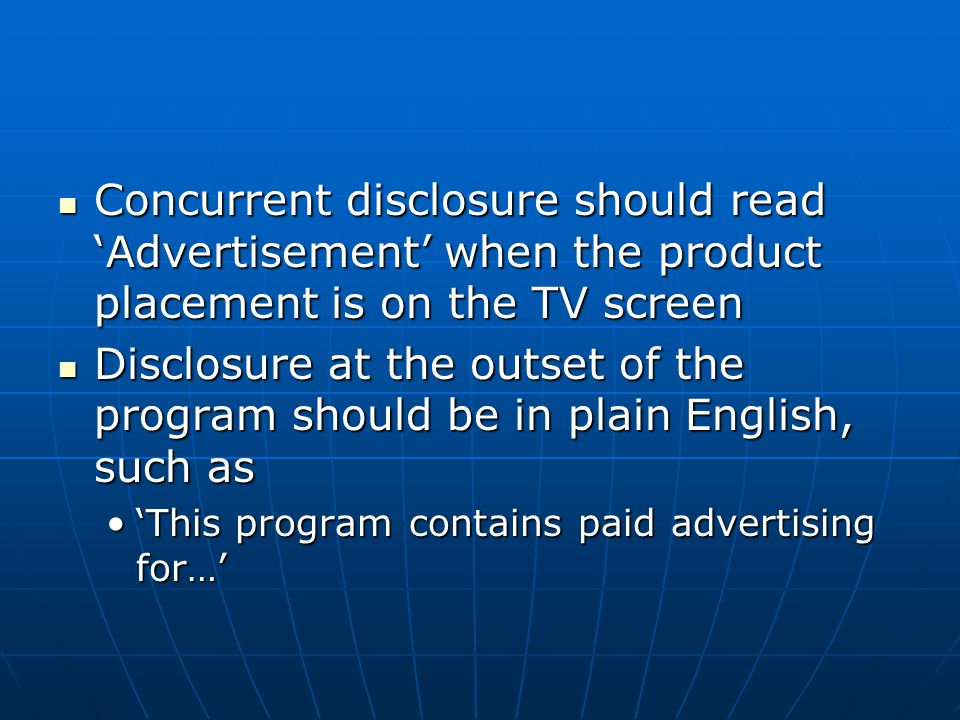 Concurrent disclosure should read 'Advertisement' when the product placement is on the TV screen