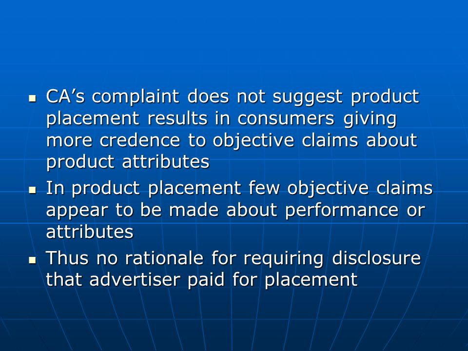 CA's complaint does not suggest product placement results in consumers giving more credence to objective claims about product attributes