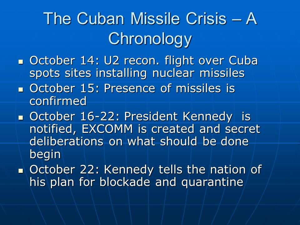 The Cuban Missile Crisis – A Chronology