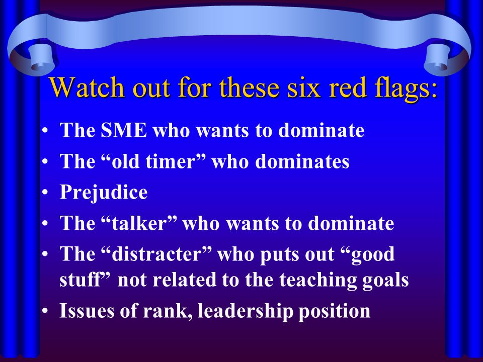 Watch out for these six red flags: