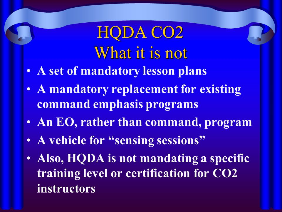 HQDA CO2 What it is not A set of mandatory lesson plans