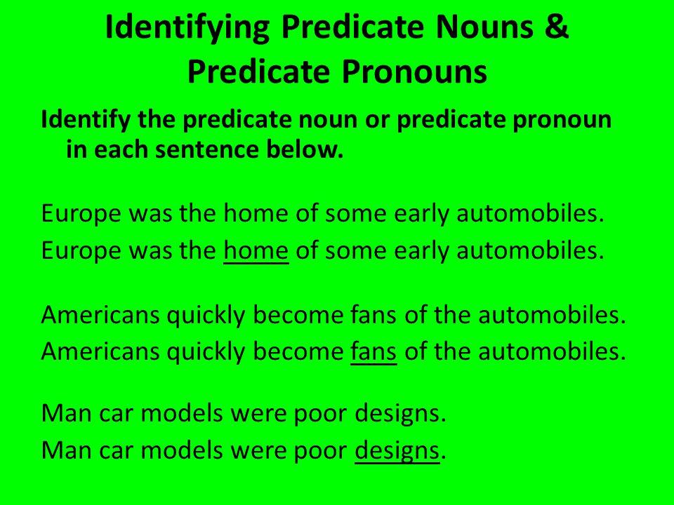 Identifying Predicate Nouns & Predicate Pronouns