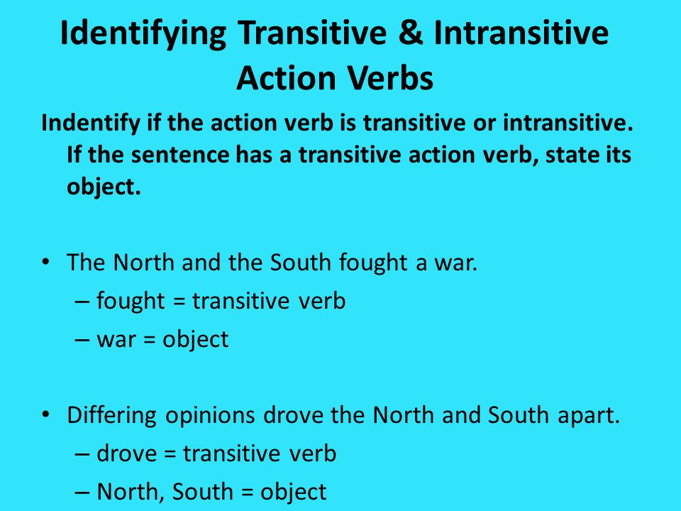 Identifying Transitive & Intransitive Action Verbs