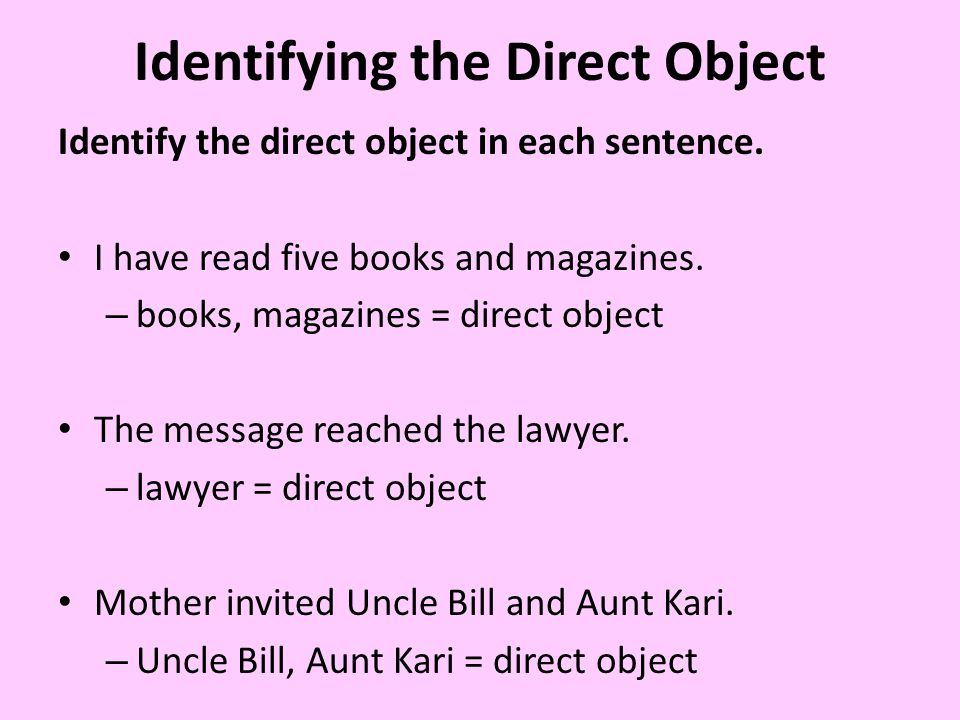 Identifying the Direct Object
