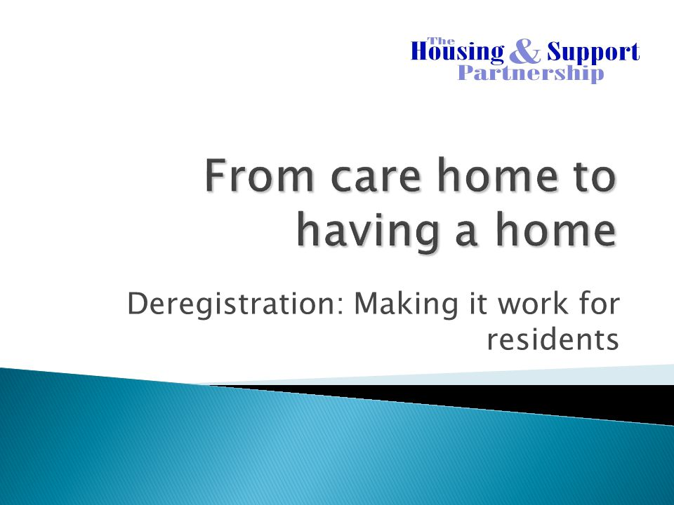 From care home to having a home