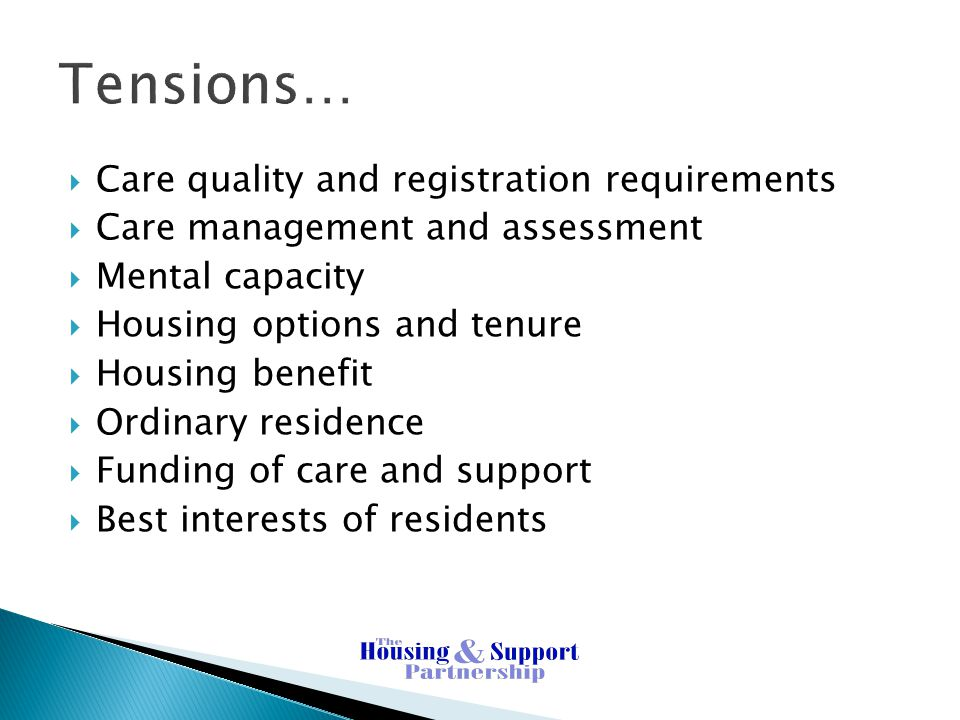 Tensions… Care quality and registration requirements