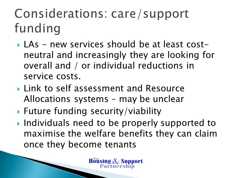 Considerations: care/support funding
