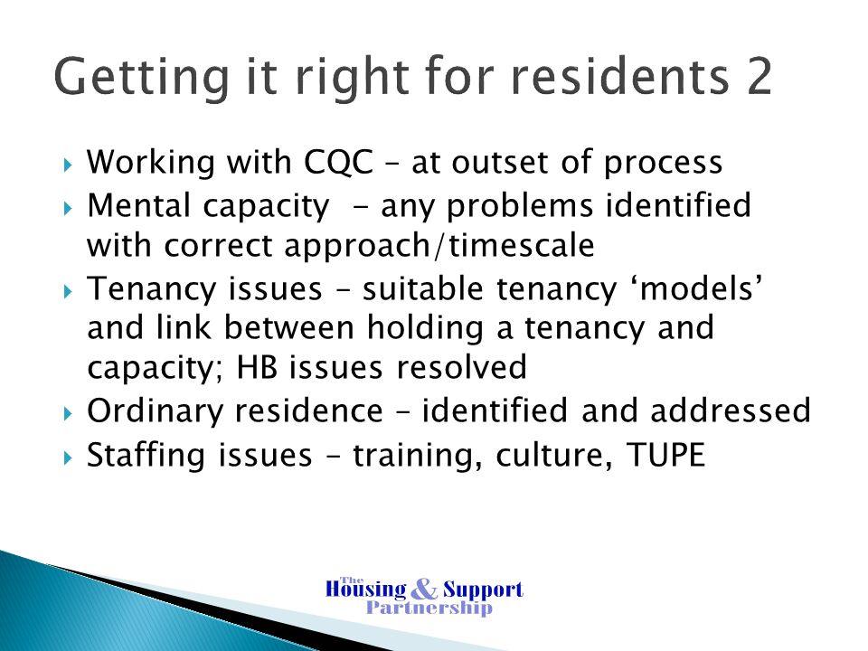 Getting it right for residents 2
