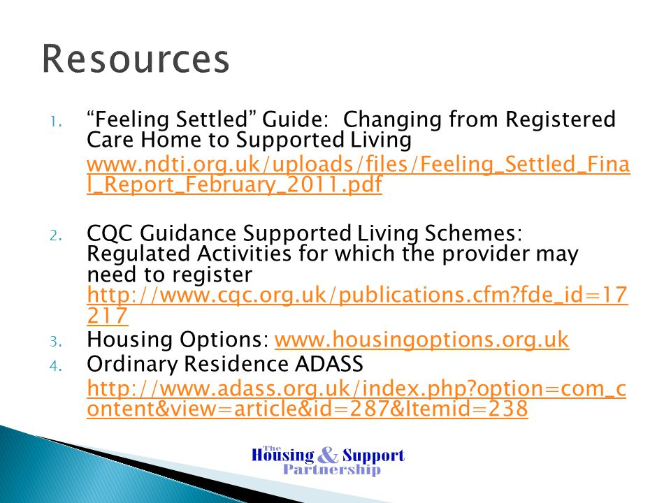 Resources Feeling Settled Guide: Changing from Registered Care Home to Supported Living.