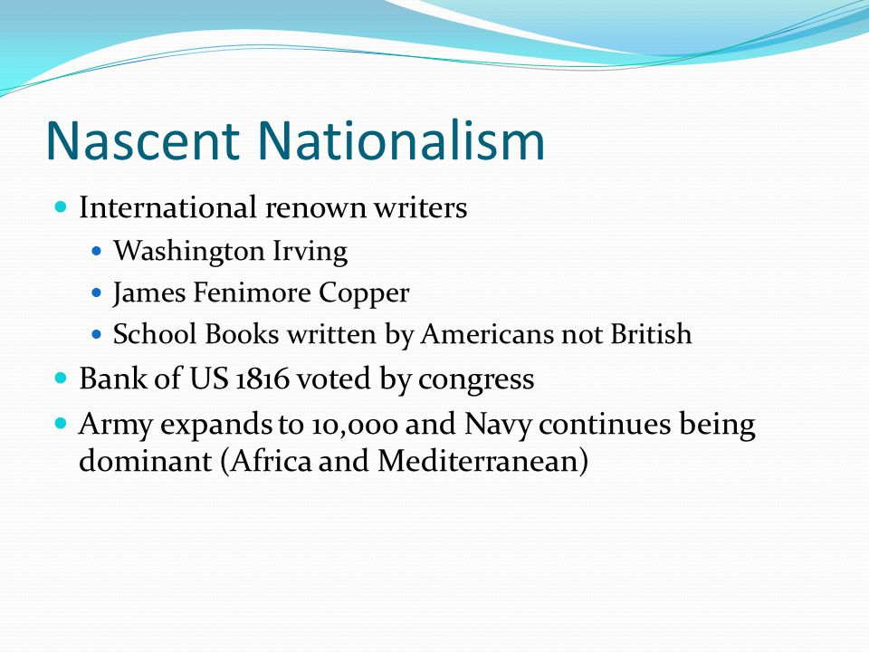 Nascent Nationalism International renown writers