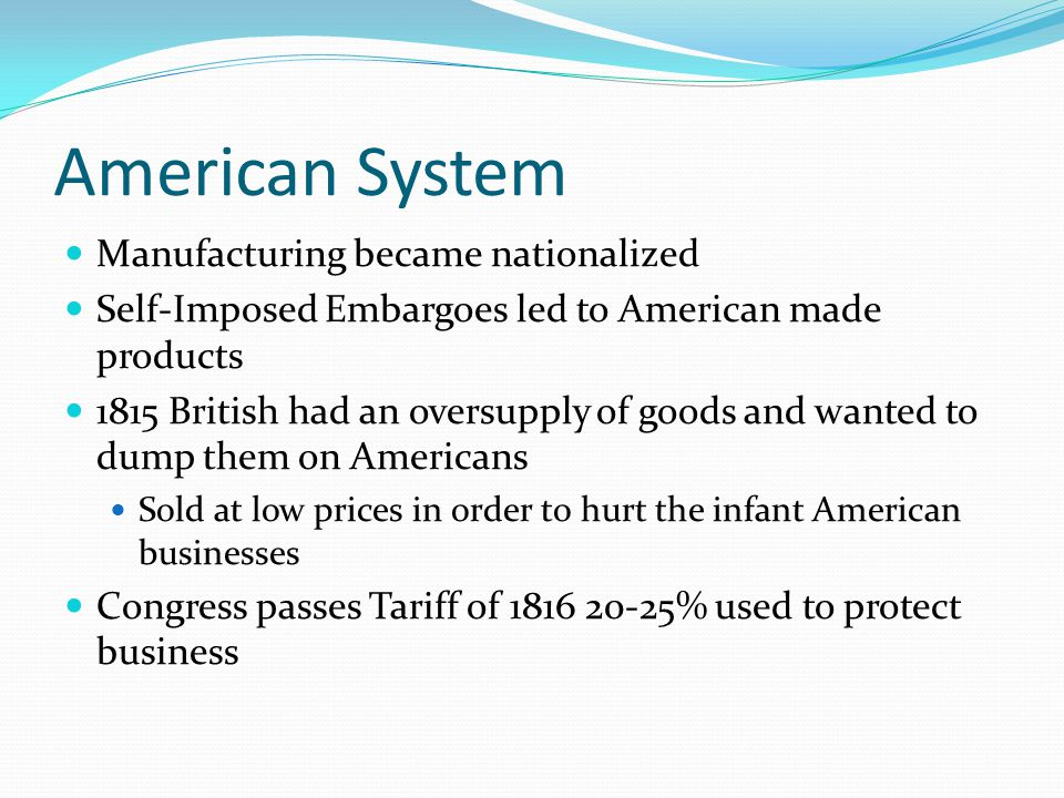 American System Manufacturing became nationalized