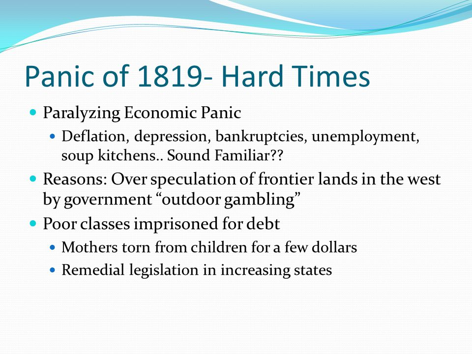 Panic of 1819- Hard Times Paralyzing Economic Panic