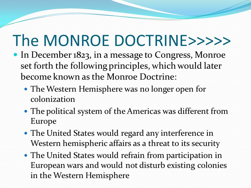 The MONROE DOCTRINE>>>>>