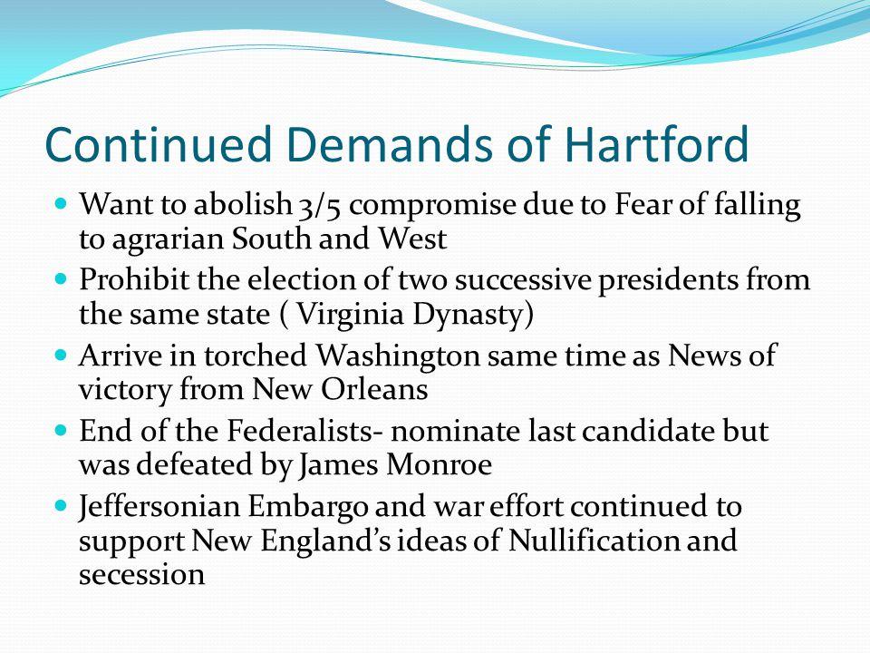 Continued Demands of Hartford